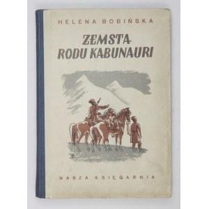 BOBIŃSKA Helena - Zemsta rodu Kabunari. Ilustr. Edmund Bartłomiejczyk.