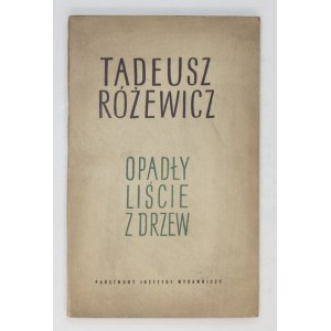 RÓŻEWICZ Tadeusz - Opadły liście z drzew. Wyd. I. Okł. proj. Marek Rudnicki.