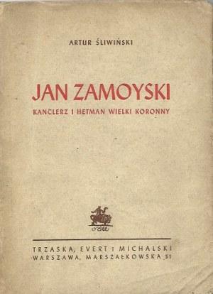 Śliwiński Artur JAN ZAMOYSKI