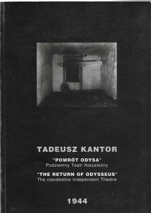 Kantor Tadeusz ,,POWRÓT ODYSA'' Fotografie ze spektaklu w 1944