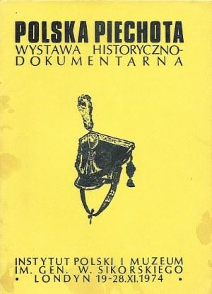 POLSKA PIECHOTA WYSTAWA HISTORYCZNO-DOKUMENTARNA