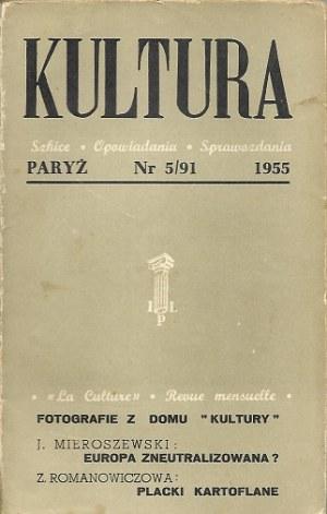 KULTURA Szkice, Opowiadania, Sprawozdania Nr.5/91 1955 CZESŁAW MIŁOSZ