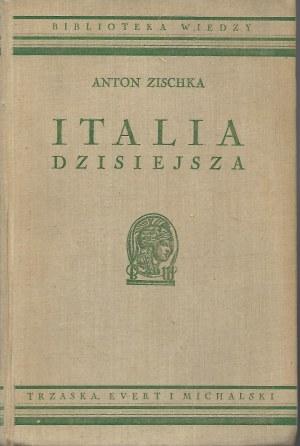 Zischka Anton ITALIA DZISIEJSZA