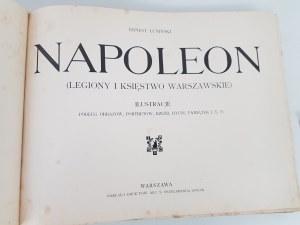 Łuniński Ernest NAPOLEON LEGIONY I KSIĘSTWO WARSZAWSKIE