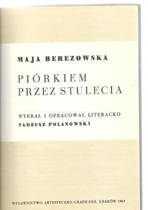 Berezowska Maja PIÓRKIEM PRZEZ STULECIA