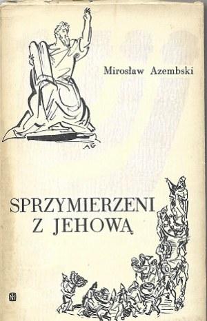Azembski SPRZYMIERZENU Z JEHOWĄ il. UNIECHOWSKI