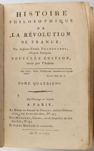 Desodoards HISTOIRE PHILOSOPIQUE DE LA REVOLUTION DE FRANCE, Paris 1797
