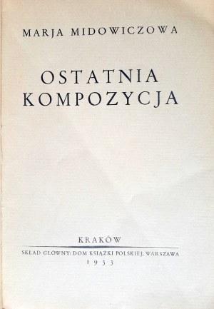 Midowiczowa, Ostatnia kompozycja, dedykacja autorki