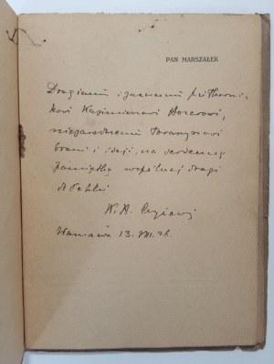 Czyżowski, Pan Marszałek. Rzecz o Józefie Piłsudskim, dedykacja autora