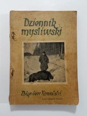 Kowalski, Dziennik myśliwski