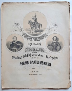 Gnatkowski, Pobudki narodowe czyli dalszy ciąg Niezapominajek, ca. 1850 r.