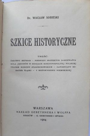Sobieski, Szkice historyczne 1904 r.