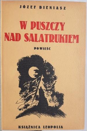 Bieniasz, W puszczy nas Salatrukiem, dedykacja autora