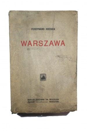 HOESICK Ferdynand - Warszawa luźne kartki z przeszłości syreniego grodu