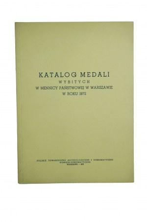 [MENNICA PAŃSTWOWA] Katalog medali wybitych w Mennicy Państwowej w Warszawie w roku 1972