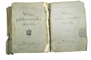 TOKARZ Wacław - Wojna polsko-rosyjska 1830 i 1831 tom 1 i 2 (tekst plus atlas z mapami) RZADKIE!