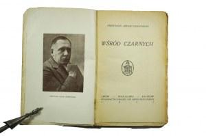 [PIERWODRUK] OSSENDOWSKI Antoni - Wśród czarnych, Lwów 1927 PIERWODRUK, oryginalna okładka