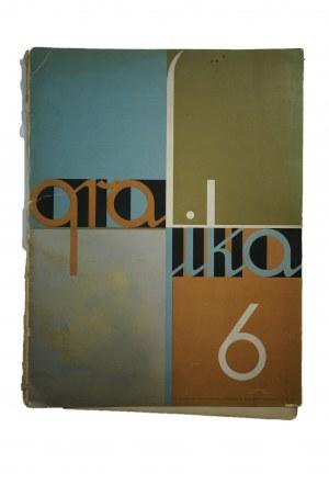 GRAFIKA Czasopismo, dwumiesięcznik, rocznik pierwszy 1931, zeszyt VI