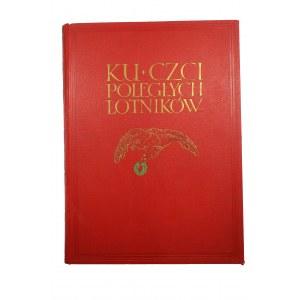 Ku czci poległych lotników. Księga pamiątkowa, Warszawa 1933, oprawa B. Zjawiński