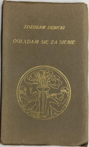 DĘBICKI - OGLĄDAM SIĘ ZA SIEBIE 1912