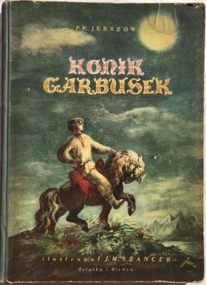 KONIK GARBUSEK WYDANIE I