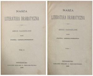 NASZA LITERATURA DRAMATYCZNA 1898 ŁADNY EGZ.