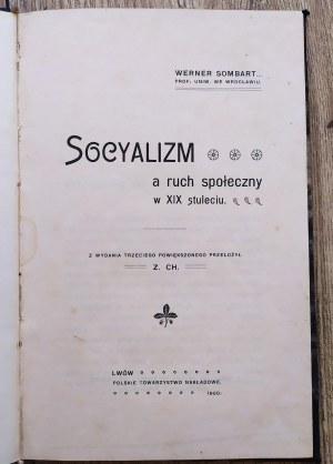 Sombart Werner • Socyalizm a ruch społeczny w XIX wieku