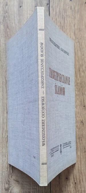 Odojewski Włodzimierz • Zabezpieczanie śladów [Instytut Literacki Paryż]