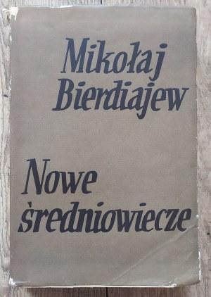 Bierdiajew Mikołaj • Nowe średniowiecze