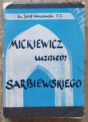 Warszawski Józef • Mickiewicz uczniem Sarbiewskiego