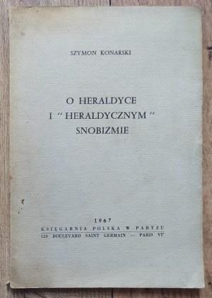 Konarski Szymon • O heraldyce i 'heraldycznym' snobizmie [dedykacja autorska]