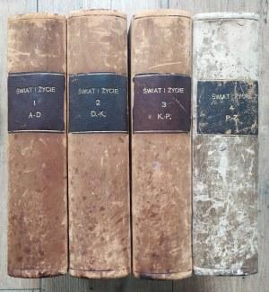 Świat i życie. Zarys encyklopedyczny współczesnej wiedzy i kultury tom 1-4