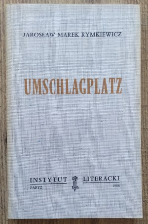 Rymkiewicz Jarosław Marek • Umschlagplatz [Instytut Literacki Paryż]