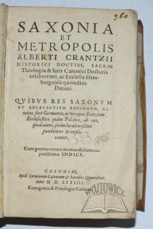 KRANTZ Albert, Saxonia et metropolis.