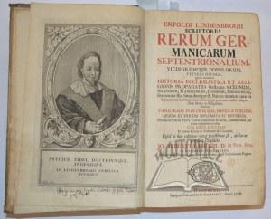 LINDENBROG Erpold, Scriptores rerum Germanicarum septentrionalium, vicinorumque populorum veteris diversi,