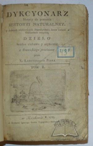 MONTLINOT K. Antoni Józef Leclerc de, Dykcyonarz służący do poznania Historyi Naturalney
