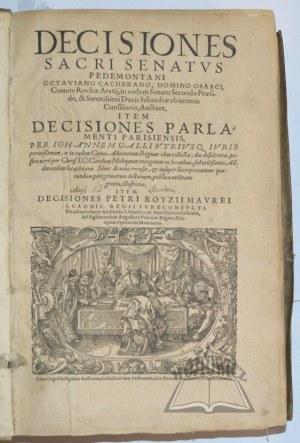 ROYSIUS Petrus, Decisiones sacri senatus Pedemontani Octaviano Cacherano, Domino Osasci,