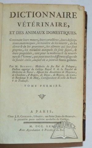 BUCHOZ (Buc'Hoz) Piotr Józef, Dictionnaire veterinaire, et des animaux domestiques.