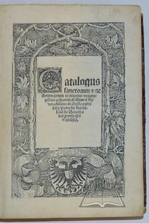 NATALIBUS Petrus de, Catalogus sanctorum et gestorum ex diversis voluminibus collectus: