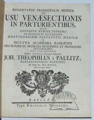 PAULITZ Johann Theophilus von, Dissertatio inauguralis medica de usu venaesectionis in parturientibus,
