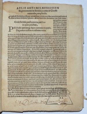 SEDULIO Celio, Sedulii paschale cum commento Aelij Antonij Nebrissensis nuper excusum.