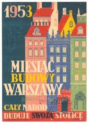 MIESIĄC budowy Warszawy.