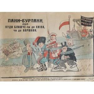 (PLAKAT antypolski. 1920 rok). Pani-Burłaki, abo kudi bliżcie-ci do Kijewa, ci do Warszawi