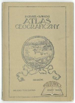 (ATLAS). KORBEL Stanisław, Ludomir Sawicki - Atlas geograficzny.