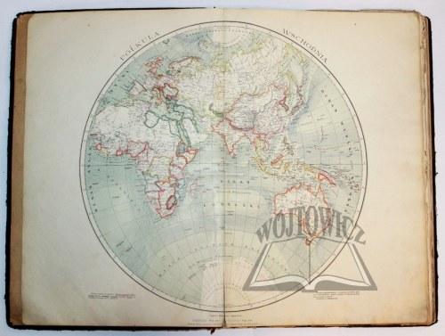 NAŁKOWSKI Wacław i ŚWIĘTOCHOWSKI A., Wielki Atlas Geograficzny, ze skorowidzem nazw i tekstem objaśniającym, opracowany wedle najnowszych źródeł.