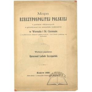 (POLSKA). SZCZEPAŃSKI Ludwik - Mapa Rzeczypospolitej Polskiej i państw ościennych z granicami na zasadzie traktatów w Wersalu i St. Germain.