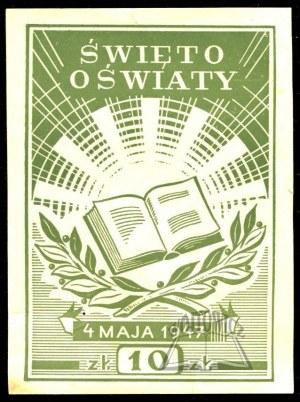 ŚWIĘTO Oświaty. 4 maja 1947.