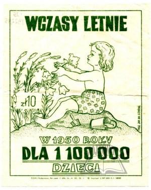 WCZASY letnie w 1950 roku dla 1 100 000 dzieci.