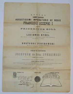 (DYPLOM doktora medycyny Uniwersytetu Jagiellońskiego dla Józefa de Prus Studzińskiego)., Q. F. F. F. Q. S. Summis Auspiciis Augustissimi Imperatoris Ac Regis Francisci Josephi I