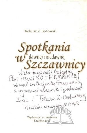 BEDNARSKI Tadeusz Z., Spotkania w dawnej i niedawnej Szczawnicy.